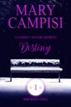 A Family Affair Shorts: Destiny book summary, reviews and downlod