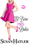 El Beso Más Dulce book summary, reviews and downlod