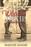 Whistlin' Dixie book summary, reviews and download