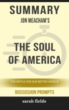 Summary: Jon Meacham's The Soul of America book summary, reviews and downlod