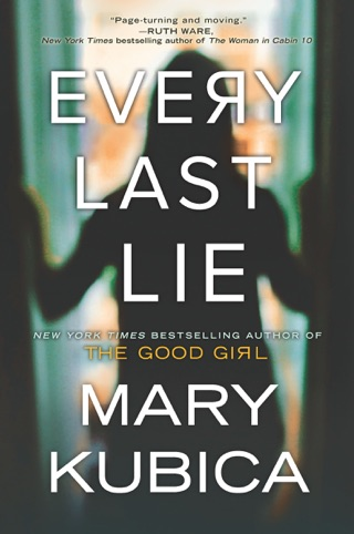 Every Last Lie by Mary Kubica E-Book Download