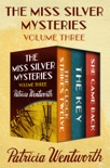 The Miss Silver Mysteries Volume Three book summary, reviews and downlod