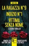 La ragazza N°9 - Indizio N°1 - Vittima senza nome book summary, reviews and downlod