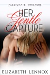 Her Gentle Capture book summary, reviews and downlod