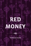Red Money book summary, reviews and downlod