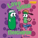 Love Your Neighbor / VeggieTales book summary, reviews and download