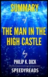 Summary of The Man In The High Castle by Philip K. Dick book summary, reviews and downlod