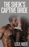 The Sheik's Captive Bride book summary, reviews and downlod