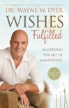 Wishes Fulfilled book summary, reviews and downlod