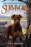 Survivors: The Gathering Darkness #5: The Exile's Journey book summary, reviews and download