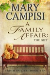 A Family Affair: The Gift book summary, reviews and downlod