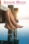 Then Came You book summary, reviews and download
