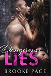 Dangerous Lies - Book Two book summary, reviews and downlod