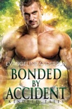 Bonded by Accident...Book 9 in the Kindred Tales Series book summary, reviews and downlod