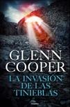 La invasión de las Tinieblas (Trilogía Condenados 3) resumen del libro