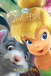 Tinker Bell: A Fairy Tale book summary, reviews and downlod