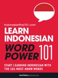 Learn Indonesian - Word Power 101 book summary, reviews and downlod