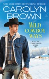 Wild Cowboy Ways book synopsis, reviews