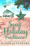 Sweet Holiday Traditions book summary, reviews and downlod