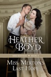 Miss Merton's Last Hope book summary, reviews and downlod
