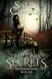 Deep Dark Secrets book summary, reviews and downlod