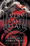 Every Last Breath book summary, reviews and downlod