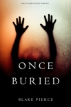 Once Buried (A Riley Paige Mystery—Book 11) book summary, reviews and downlod