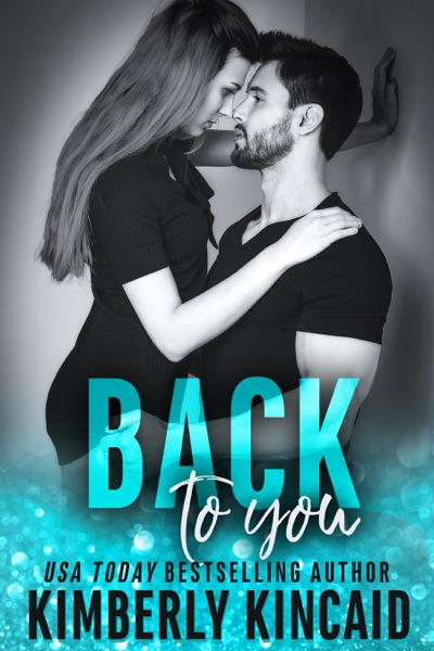 Back To You (A Remington Medical Contemporary Romance) by Kimberly Kincaid Book Summary, Reviews and E-Book Download