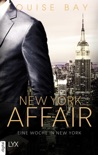 New York Affair - Eine Woche in New York resumen del libro