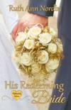 His Redeeming Bride book summary, reviews and downlod