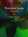 Monsieur Judas book summary, reviews and downlod