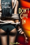 Don't Give In book summary, reviews and downlod
