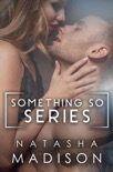 Something So Series book summary, reviews and downlod