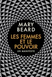 Les Femmes et le pouvoir book summary, reviews and downlod