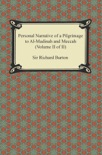 Personal Narrative of a Pilgrimage to Al-Madinah and Meccah (Volume II of II) book summary, reviews and download