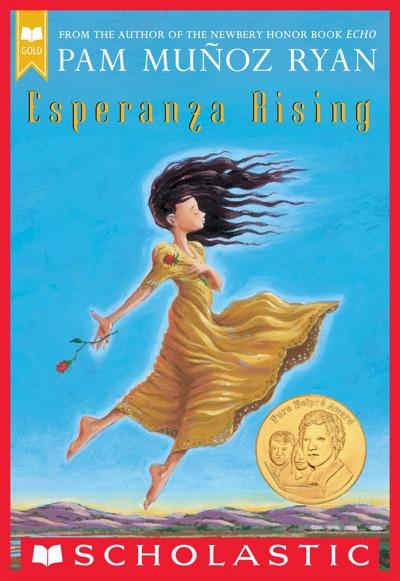 Esperanza Rising (Scholastic Gold) by Pam Muñoz Ryan Book Summary, Reviews and E-Book Download