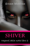 Vaganti della notte Libro 2 - Shiver book summary, reviews and downlod