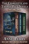 The Charlotte and Thomas Pitt Novels Volume One e-book