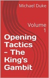 Chess Opening Tactics - The King's Gambit book summary, reviews and download