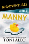 Misadventures with a Manny book summary, reviews and downlod