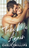 Take Me Again book summary, reviews and downlod