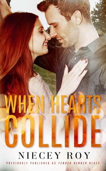When Hearts Collide by Niecey Roy Book Summary, Reviews and E-Book Download