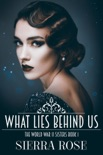 The Doughty Women: Katherine - What Lies Behind Us book summary, reviews and downlod