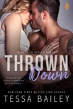 Thrown Down book summary, reviews and download