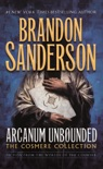 Arcanum Unbounded: The Cosmere Collection book summary, reviews and downlod