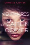 Nightmares of Caitlin Lockyer book summary, reviews and downlod