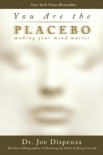 You Are the Placebo book summary, reviews and download