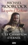 La quête d'Erekosë - tome 1 book summary, reviews and downlod