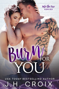 Burn For You E-Book Download