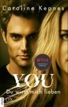 YOU - Du wirst mich lieben book summary, reviews and downlod